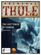 The Lost Tower of Viondor - 13th Age