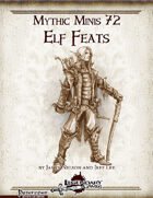 Mythic Minis 72: Elf Feats