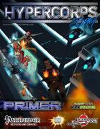 Hypercorps 2099: Pathfinder Primer