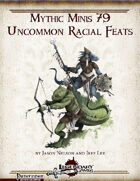 Mythic Minis 79: Uncommon Racial Feats