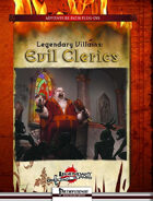 Legendary Villains: Evil Clerics