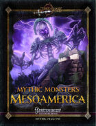 Mythic Monsters #36: Mesoamerica