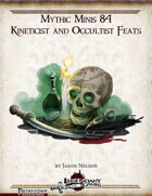 Mythic Minis 84: Kineticist and Occultist Feats