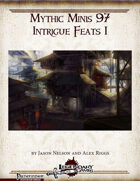 Mythic Minis 97: Intrigue Feats I
