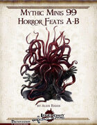 Mythic Minis 99: Horror Feats A-B