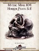 Mythic Minis 104: Horror Feats S-Z