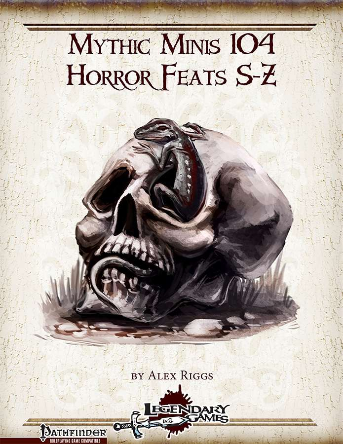 Mythic Minis 104 Horror Feats S Z Legendary Games