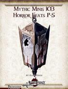 Mythic Minis 103: Horror Feats P-S