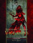 Legendary Villains: Vigilantes