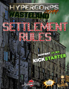 Hypercorps 2099 Wasteland: Settlement Rules