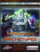 Magitech Archetypes