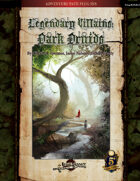 Legendary Villains: Dark Druids (5E)