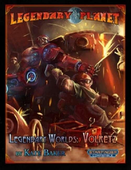 Legendary Worlds: Volretz (Starfinder)