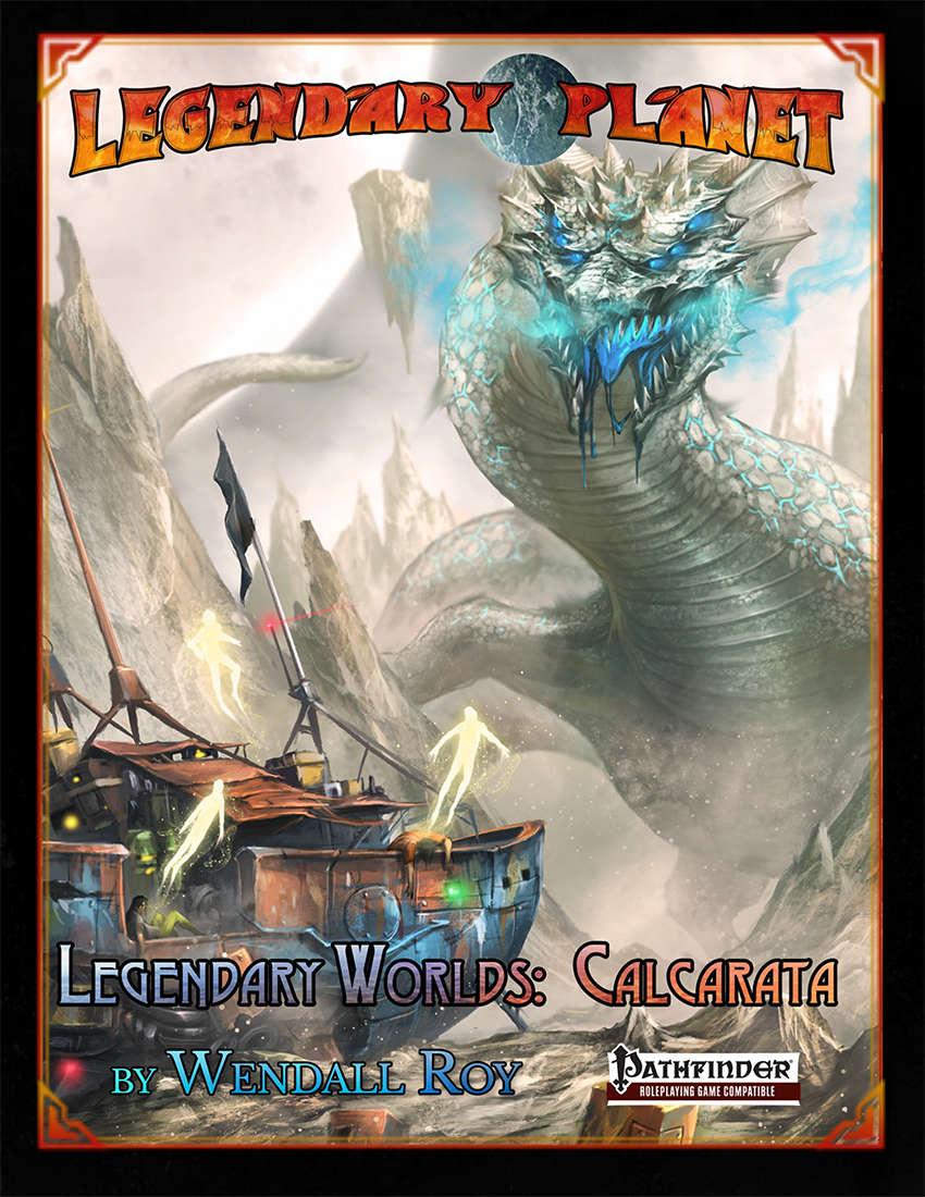 Legendary Worlds: Calcarata
