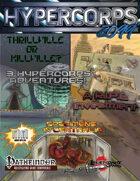 Hypercorps 2099 Adventure Combo