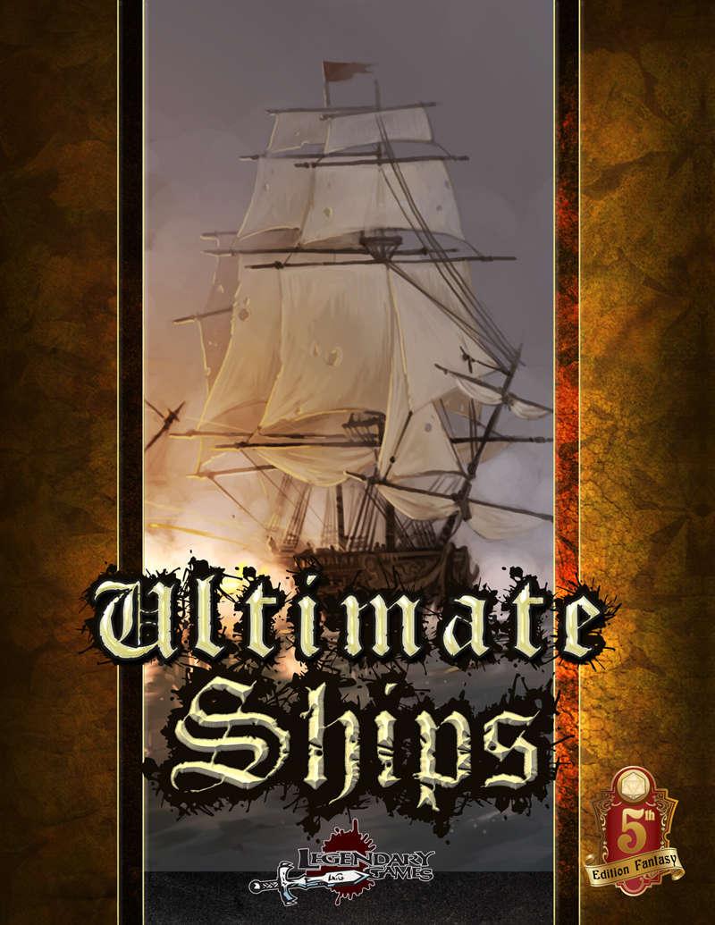 Ultimate Ships (5E) - Legendary Games | Ultimate Plug-Ins