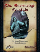 The Murmuring Fountain (PF2)