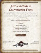 Just a Second #1: Convergence Feats