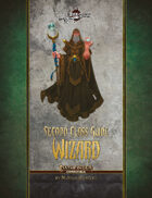 Second Class Guides: Wizard