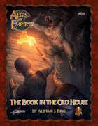 Aegis of Empires 1: The Book in the Old House (5E)