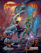 Legendary Planet Adventure Path (Pathfinder)