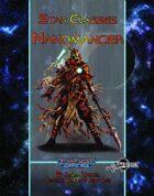 Star Classes: Nanomancer