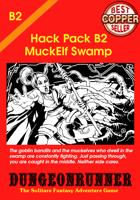 Dungeonrunner B2: Muckelf Swamp