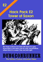 Dungeonrunner E2: Tower of Saxon