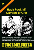 Dungeonrunner M1: Caverns of Grot