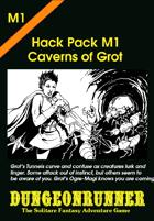 Dungeonrunner M1: Caverns of Grot