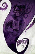 Eldritch! #2