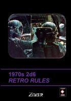 1970s 2D6 RETRO RULES
