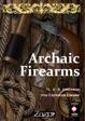 Archaic Firearms