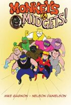 Monkeys & Midgets Issue #1