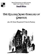 The Killer Crime Families of Garnock aka All About Organized Crime in Fantasy
