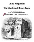 Little Kingdoms - The Kingdom of Birrowdaum