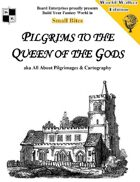 Pilgrims to the Queen of the Gods aka All About Pilgrimages & Cartography