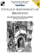 Civilian Authority of Brinston aka All About City Guards and Police