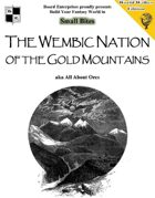 The Wembic Nation of the Gold Mountains aka All About Orcs