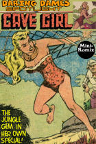Daring Dames Spotlight: Cave Girl