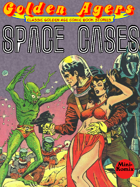 Golden Agers: Space Cases