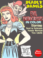 Deadly Dames: Evil Enchantresses (in color)
