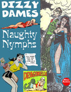 Dizzy Dames: Naughty Nymphs