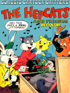Classic Cartoon Critters: The Hepcats And Friends