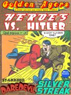 Golden Agers: Heroes Vs. Hitler