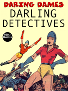 Daring Dames: Darling Detectives