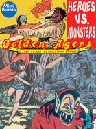 Golden Agers: Heroes Vs. Monsters