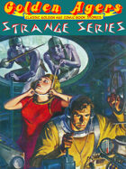 Golden Agers: Strange Series [BUNDLE]