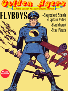 Golden Agers: Flyboys (in color)