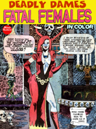Deadly Dames: Fatal Females (in color)